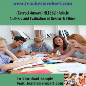 (Correct Answer) HLT362 : Article Analysis and Evaluation of Research Ethics